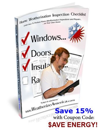 Home Weatherization Inspection Checklist - weatherization, inspection checklist, home weatherization, weatherization issues, home improvements, homeowner, tenant, aprtment, landlords, energy saving